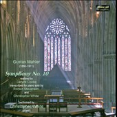 Gustav Mahler: Symphony No. 10 on the Organ