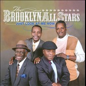 Brooklyn All-Stars: Just Look at Me Now