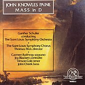 Paine: Mass in D / Schuller, Saint Louis Symphony
