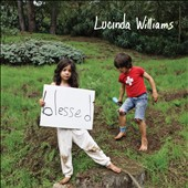 Lucinda Williams: Blessed *