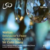 Walton: Belshazzar's Feast; Symphony No. 1