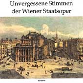 Unvergessene Stimmen der Wiener Staatsoper
