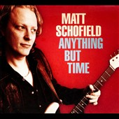 Matt Schofield: Anything But Time [Digipak] *