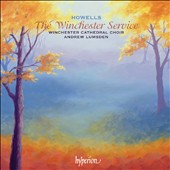 Herbert Howells: The Winchester Service / Andrew Lumsden / Winchester Cathedral Choir