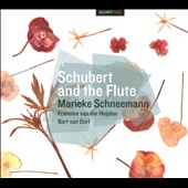 Schubert and the Flute / Francine van der Heijden, flute; Bart van Oort, piano