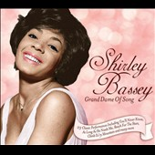 Shirley Bassey: Grand Dame of Song