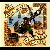 The Irish Rovers: Drunken Sailor [Digipak] *