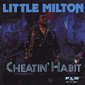 Little Milton: Cheatin' Habit