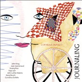 Cornelius Dufallo: Journaling - Intimate confessions - works by  John King, Joan Huang Ruo, Vljay Iyer, John adams et al.