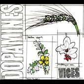 The Dopamines: Vices [Digipak]