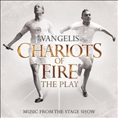 Vangelis: Chariots of Fire: Music from the Stage Show