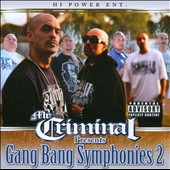 Mr. Criminal: Gang Bang Symphonies, Pt. 2 [PA]