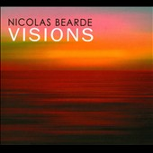 Nicolas Bearde: Visions [Digipak]
