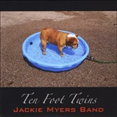 Jackie Myers: Ten Foot Twins