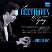 A Beethoven Odyssey, Vol. 1 - Sonatas nos 1, 3 & 23 / James Brawn, piano