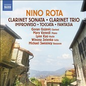 Nino Rota (1911-1979): Clarinet Trio; Clarinet Sonata et al. / Goran Gojevic, clarinet; Mary Kenedi, piano; Lynn Kuo, violin; Winona Zelenka, cello