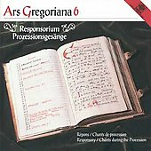 Ars Gregoriana 6 - Responsory / Schola Gregoriana