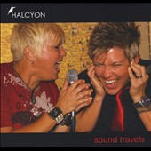 Halcyon/Halcyon: Sound Travels