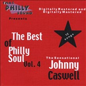 Johnny Caswell/Johnny Caswell: The  Best of Philly Soul, Vol. 4