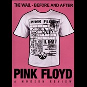Pink Floyd: The Wall: Before and After