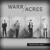 Warr Acres: Hope Will Rise *