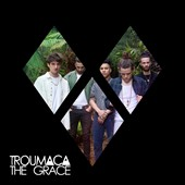 Troumaca: The  Grace [Digipak]