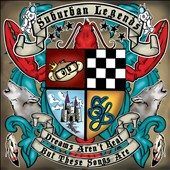 Suburban Legends: Dreams Aren't Real, But These Songs Are, Vol. 1 [EP] *