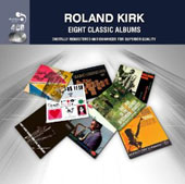 Roland Kirk: 8 Classic Albums