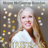 Megan McClannan Reardon: Dreams of Christmas