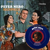 Peter Nero: Nero-Ing In On the Hits/Xochimilco