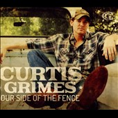 Curtis Grimes: Our Side of the Fence [Digipak]