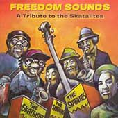 Various Artists: Freedom Sounds: A Tribute to the Skatalites