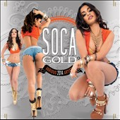 Various Artists: Soca Gold 2014