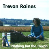 Trevon Raines: Nothing But the Trevon [Single]