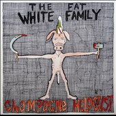 Fat White Family: Champagne Holocaust [Digipak] *