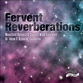 Fervent Reverberations - Music of Barnes, Lauridsen, Grainger, Green, et al. / Brennan