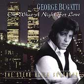 George Bugatti: Oh, What a Night for Love: The Steve Allen Songbook