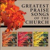 Various Artists: Greatest Praise Songs of the Church [Box]