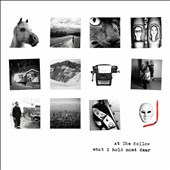 At the Hollow: What I Hold Most Dear [Digipak]