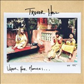 Trevor Hall: Unpack Your Memories... [EP] [Slipcase]