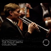 The Philip Smith Collection, Vol. 1 - Works of Mahler, Bernstein, Copland, Stravinsky et al. / Philip Smith, Wynton Marsalis, trumpets; New York Phil.; Maazel, Mehta, Masur, Leinsdorf et al.