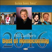 Various Artists: Bill Gaither's Best of Homecoming, 2016