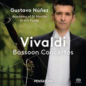 Vivaldi: Six Bassoon Concertos / Gustavo Núnez, bassoon; Academy of St Martin in the Fields, Tomo Keller