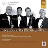 Sulkhan Tsintsadze (1925-1991): String Quartet No. 10; Nodar Gabunia: Quartet No. 2; Sulkhan Tsintsadze: Miniatures for String Quartet / Georgian State String Quartet