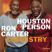 Houston Person/Ron Carter (Bass): Chemistry *