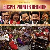 Various Artists: Gospel Pioneer Reunion