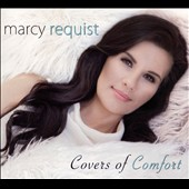 Marcy Requist: Covers of Comfort [Digipak]