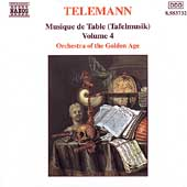 Telemann: Musique de table [Tafelmusik] Vol 4 / Golden Age