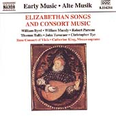Elizabethan Songs and Consort Music - Byrd, Mundy, et al