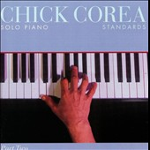 Chick Corea: Solo Piano: Standards